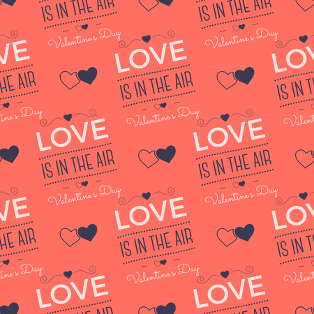 Valenines Day pattern. Love is in the air typography quotes and hearts. Trending living coral 2019 colors palette. Holiday seamless design. For gifts packaging, textile prints. Stock vector. Illustration