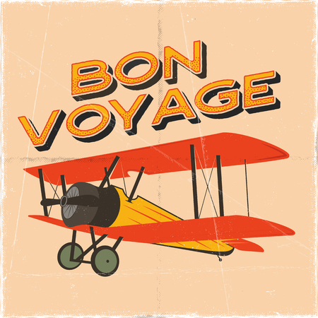Flight poster in retro style. Bon voyage quote. Vintage hand drawn travel airplane design for t-shirt, mug, emblem or patch. Stock vector retro illustration with biplane and text