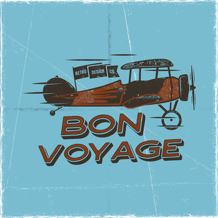 Vintage airplane poster. Bon voyage quote. Biplane vector graphic label, emblem. Retro Plane badge design. Aviation stamp. Fly propeller, old icon, card. Stock vector illustration.