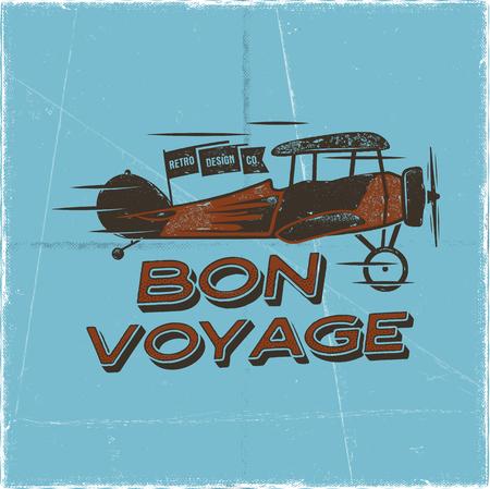 Vintage airplane poster. Bon voyage quote. Biplane vector graphic label, emblem. Retro Plane badge design. Aviation stamp. Fly propeller, old icon, card. Stock vector illustration.