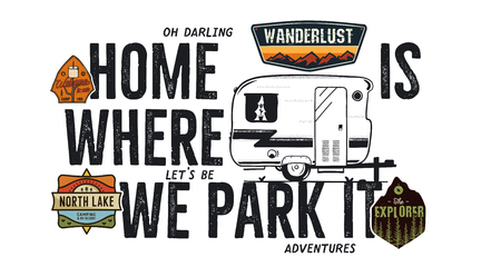 Camping badge design. Outdoor adventure logo with camp travel quote - Home is where we park it. Included retro camper van trailer and wanderlust patches. Unusual hipster style. Stock vector isolated Archivio Fotografico - 115205239