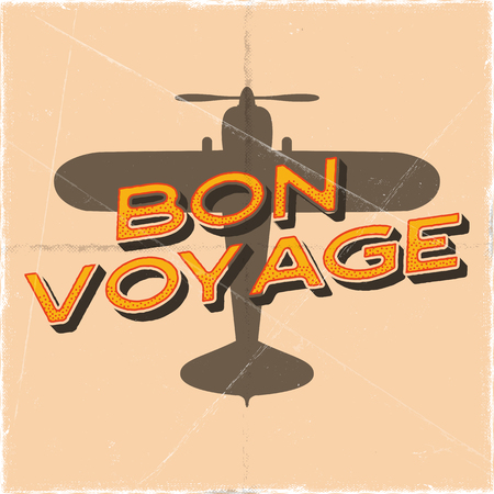 Flight poster in retro style. Bon voyage quote. Vintage hand drawn travel airplane design for t-shirt, mug, emblem or patch. Stock vector retro illustration banner with biplane and text