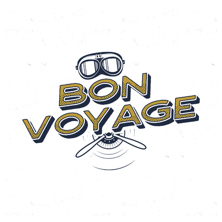 Vintage airplane poster. Bon voyage quote with retro pilot mask and propeller symbols. Graphic label, emblem. Plane badge design. Aviation stamp. Fly old icon, card. Stock vector illustration.