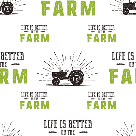 Farm seamless pattern design. Life is better on the Fatm quote and tractor in retro distressed style. Green and brown trendy colors. Stock vector wallpaper background for prints. Ilustração
