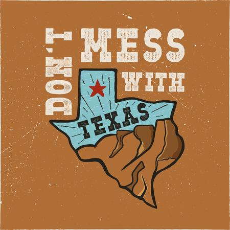 Insignia del estado de Texas: no te metas con la cita de Texas. Ilustración de tipografía creativa dibujada a mano vintage. Parche del estado de EE. UU. Diseño de estilo de colores retro. Agradable para imprimir camisetas, tazas, sellos. Stock vector. Ilustración de vector