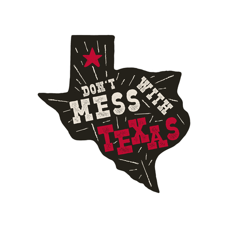 Texas state badge - Dont mess with Texas quote inside. Vintage hand drawn typography illustration. Silhouette retro style monochrome design. Nice for T-Shirt print, stamp. Stock vector. Çizim