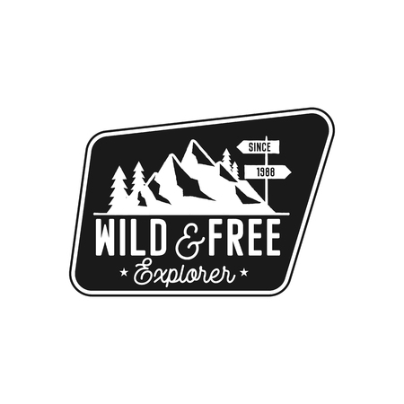 Camping Badge, adventure patch - wild and free explorer quote. Moutnain travel logo in monochrome style. Retro emblem. Stock vector hiking label isolated on white background