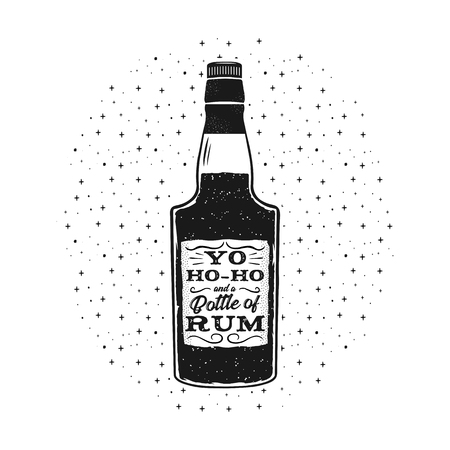 Hand drawn fun rum poster with bottle and quote - Yo-ho-ho and a bottle of rum. Stock vector retro monochrome illustration