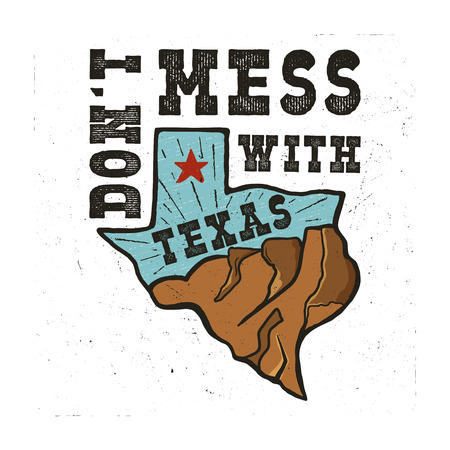 Texas state badge - Dont mess with Texas quote. Vintage hand drawn creative typography illustration. US state patch. Retro colors style design. Nice for T-Shirt print, stamp. Stock vector.