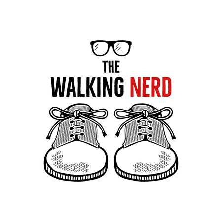 Hand drawn nerd badge design. The walking nerd funny quote with sneakers shoes and geek glasses. Monochrome sketch concept. Stock vector emblem isolated Stock Illustratie