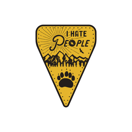 Hand drawn travel badge - I Hate People quote. Camping patch in monochrome style with mountains and bear track. Stock vector emblem isolated