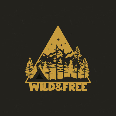 Hand drawn travel badge with camp tent, mountains, pine trees forest and quote - Wild and Free. Old style adventure emblem in retro silhouette colors style. Stock vector wanderlust patch Çizim