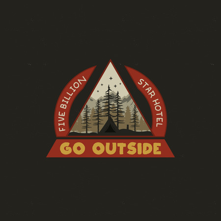 Mountain Camping badge illustration design. Unusual outdoor travel logo graphic with tent, trees and quote - Go outside. Wanderlust old style patch for t-shirt and other uses. Stock vector