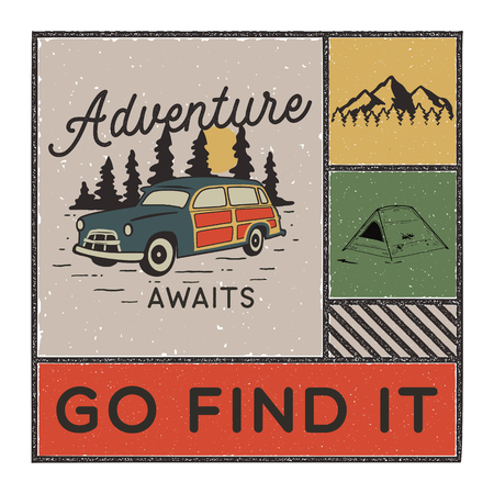 Vintage hand drawn adventure poster with mountains, tent, camp car and quote - Adventure awaits go find it. Old style outdoors adventure patch. Retro emblem graphic. Stock vector isolated