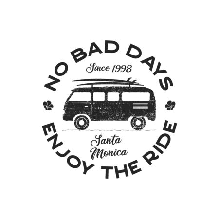 Vintage surf  print design for t-shirt and other uses. No bad days, enjoy the ride typography quote calligraphy and van icon. Unusual hand drawn surfing graphic patch emblem. Stock vector