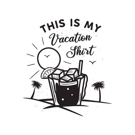 Vintage hand drawn vacation and travel concept for print. t-shirt, posters. Beach with palm trees, drinking and sun. 일러스트