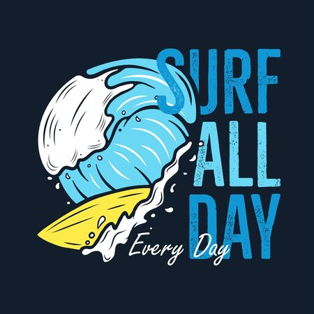 Surfing Adventure Graphic for T-Shirt, prints. Vintage hand drawn waves summer emblem. Unusual badge. Surf all day, Every day Typography Label. Stock vector. 일러스트