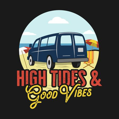 VIntage summer print design for t shirt, poster. High tides and summer vibes typography quote. Van on the beach landscape scene 일러스트