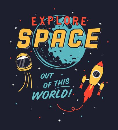 Vintage Explore Space graphic for t shirt, poster. Space propaganda design with spaceship, shuttle, helmet and moon. Retro style rocket and stars.