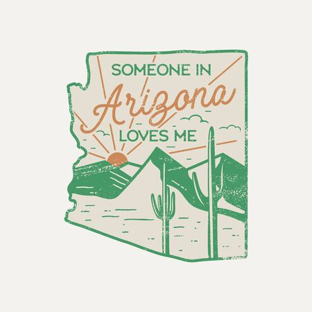 Vintage Arizona badge. Retro style US state patch, print for t-shirt and other uses. Included quote saying - Someone in Arizona Loves Me. Stock vector label isolated Ilustração