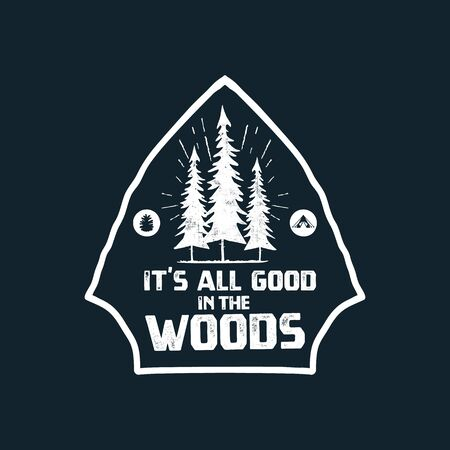 Camping graphic for T-Shirt, prints. Vintage hand drawn forest patch emblem. Retro summer travel landscape, unusual badge - It is all good in the woods phrase. Outdoors Adventure Label. Stock vector. 向量圖像