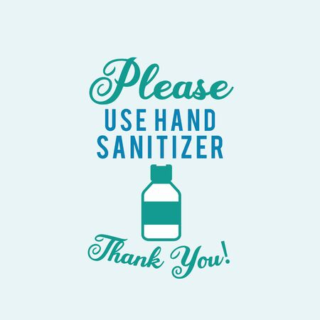 Please use hand sanitizer illustration concept coronavirus Covid-19.
