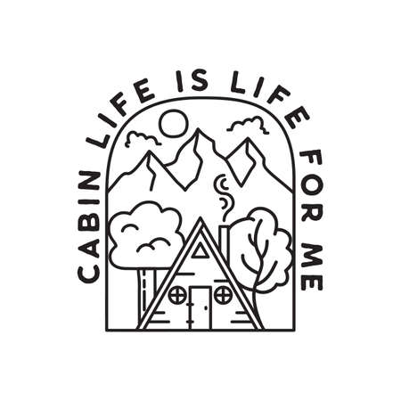 Vintage adventure line art badge illustration design. Outdoor emblem with cabin, trees, mountains and text - Cabin Life is life for me. Unusual linear hipster style patch. Stock vector Vettoriali
