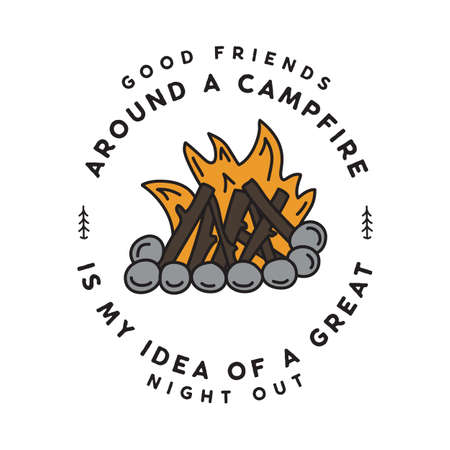 Vintage camping logo, adventure emblem illustration design. Outdoor campfire label with bonfire and text - Good friends around a campfire.
