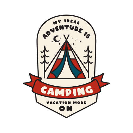 Camping adventure emblem design. Outdoor logo logo with tent and text - My ideal adventure is camping. Vacation mode on. Unusual linear hipster badge. Stock vector Vettoriali