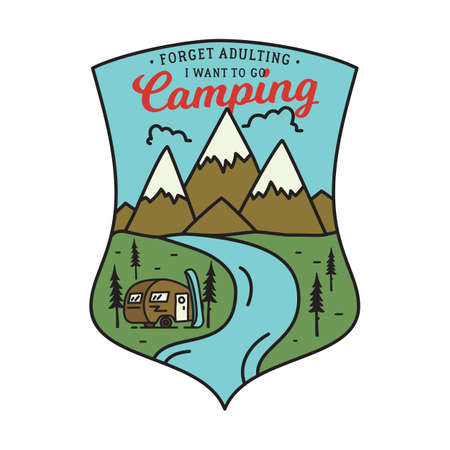 Vintage camping logo, adventure emblem illustration design. Outdoor label with mountain camper scene and quote text - Forget adulting I want to go Camping. Unusual linear style sticker. Stock vector.