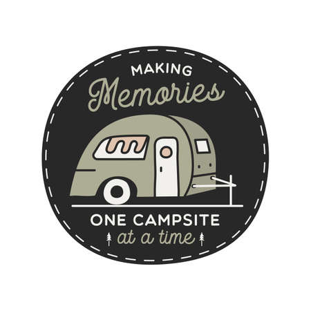 Vintage camping RV logo, adventure emblem illustration design. Outdoor label with car, caravan and text - Making memories one campsite at a time. Unusual linear hipster style sticker. Stock vector.