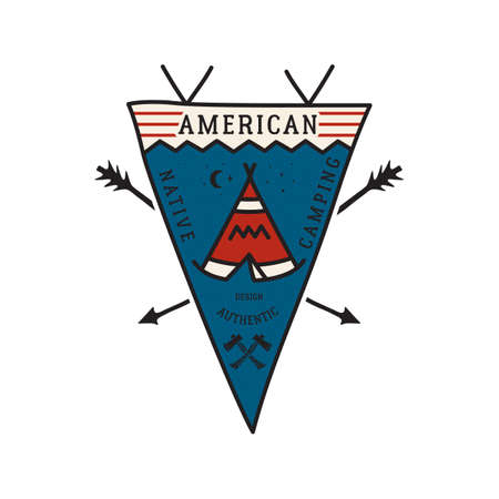 Vintage camping adventure pennant emblem illustration design. Outdoor logo badge with tent and text - American Native camping. Unusual linear hipster style flag. Stock vector