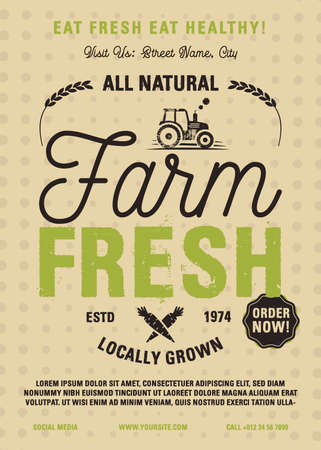 Farm Fresh flyer A4 format. Locally grown, all natural organic products poster graphic design with tractor. Stock vector retro card