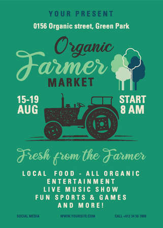 Organic Farmer Market flyer A4 format. Locally grown, all natural organic products poster graphic design with tractor. Stock vector retro card