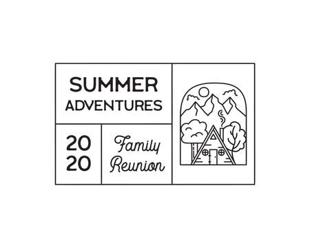 Camping adventure logo emblem illustration design. Outdoor label with cabin wood house, mountain scene and text - Summer adventures Family Reunion. Unusual linear sticker. Stock vector. Vettoriali