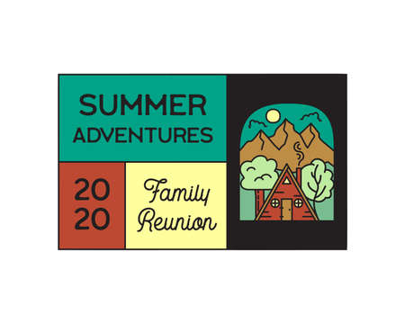 Camping adventure logo emblem illustration design. Outdoor label with cabin wood house, mountain scene and text - Summer adventures Family Reunion. Unusual linear hipster sticker. Stock vector.
