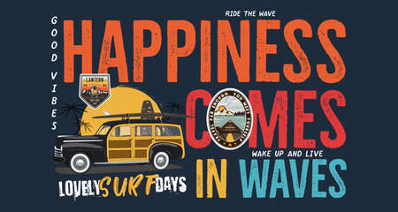 Camping surf badge design. Outdoor adventure with quote - Happiness Comes in Waves, for t shirt. Included retro surfing car and wanderlust patches. Unusual hipster style. Stock Archivio Fotografico - 157882500