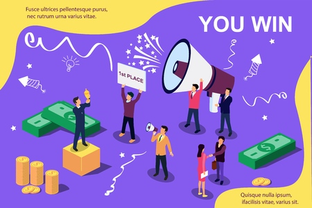 Vector isometric illustration concept. Group of people shouting on megaphone You Win. Man stands with a prize on a pedestal.