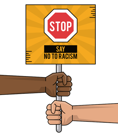 say no to racism hands black and white holding board vector illustration