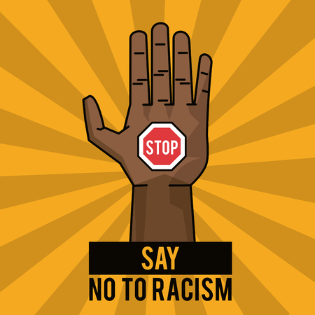 say no to racism stop poster campaign vector illustration Illustration