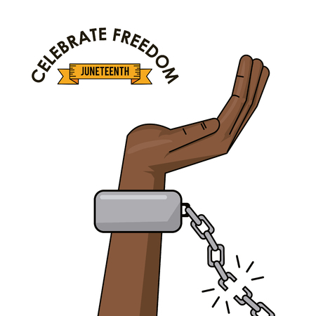 civil rights: celebrate freedom juneteenth hand chain broken freedom campaign vector illustration Illustration