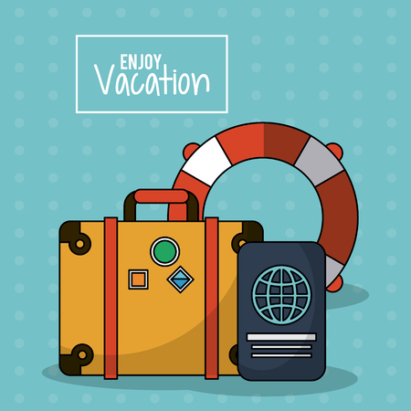 flotation: colorful poster of enjoy vacation with luggage and passport and flotation hoop vector illustration Illustration