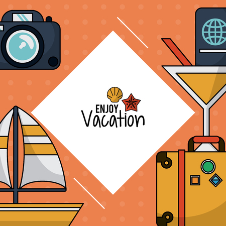 flotation: colorful poster of enjoy vacation with photo camera and luggage and cocktail and sailboat and passport vector illustration