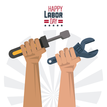 Colorful poster of happy labor day with hands with tools screwdriver and spanner vector illustration.