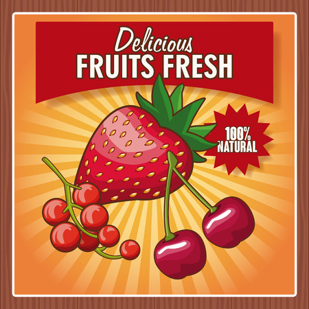 Delicious fruits fresh one hundred percent natural poster vector illustration graphic design