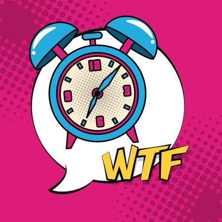 Pop art alarm clock wtf cartoons vector illustration graphic design