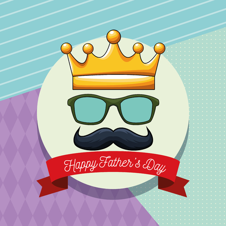 Happy fathers day card with glasses mustache and crown cartoon in round frame with ribbon banner vector illustration graphic design