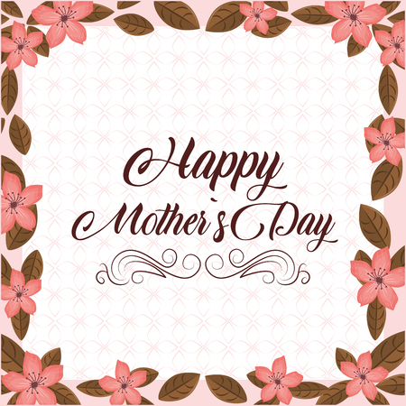 Happy mothers day pink card with flowers vector illustration graphic design Illustration