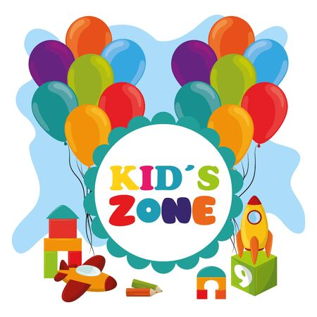 kids zone children entertainment with balloons, round sign and toys with plane, rocket, cube, crayon and brick pieces vector illustration graphic design