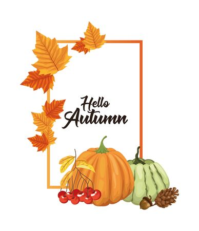 hello autumn season frame with fruits and leafs vector illustration design